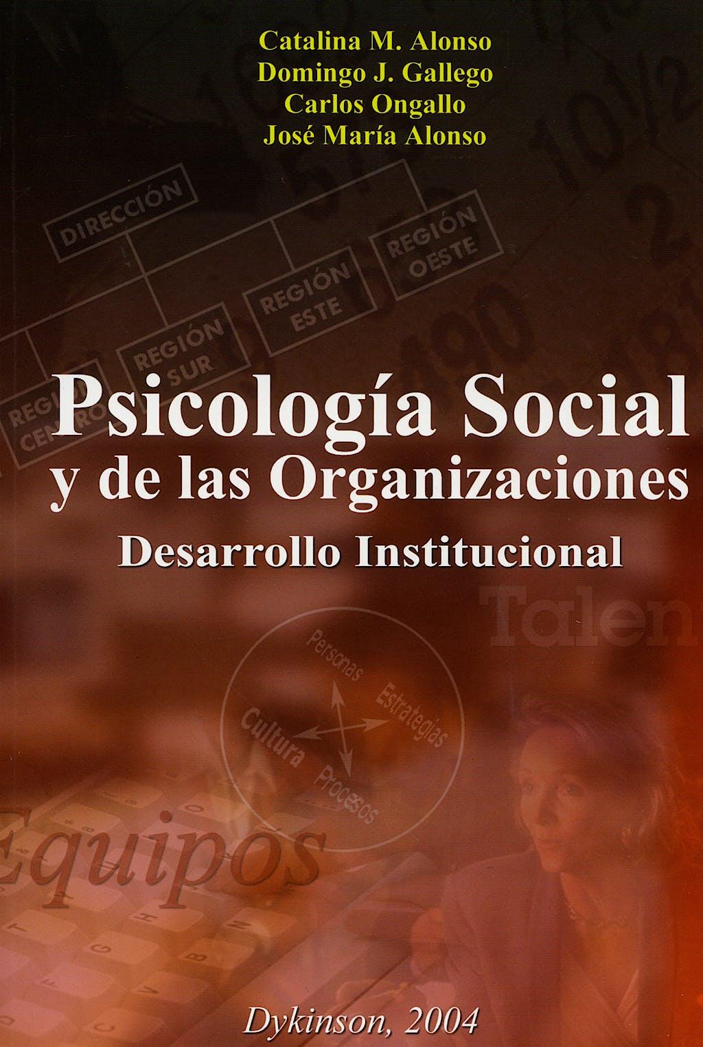 Portada del libro 9788497723541 Psicologia Social y de las Organizaciones. Desarrollo Institucional