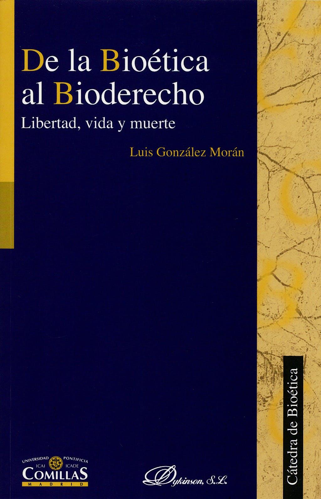 Portada del libro 9788497726429 De la Bioetica al Bioderecho