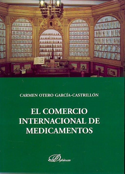 Portada del libro 9788497728478 El Comercio Internacional de Medicamentos
