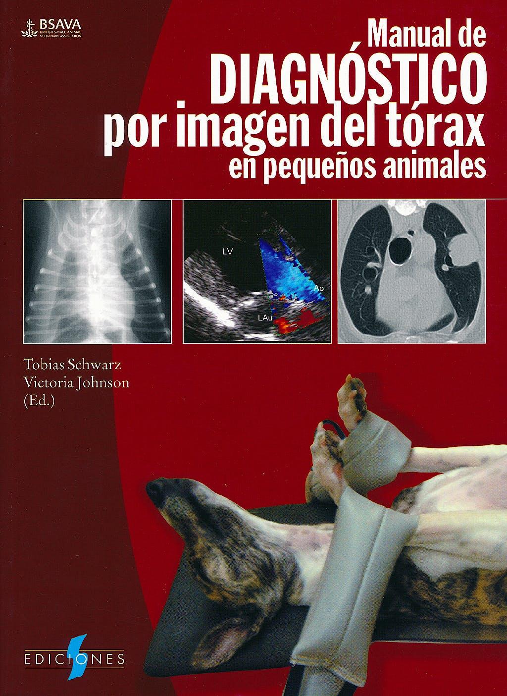 Portada del libro 9788497736763 Manual de Diagnostico por Imagen del Torax en Pequeños Animales