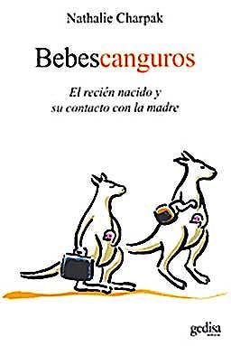 Portada del libro 9788497845205 Bebes Canguros: El Recien Nacido y Su Contacto con la Madre