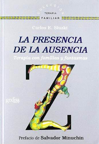 Portada del libro 9788497846561 La Presencia de la Ausencia. Terapia con Familias y Fantasmas