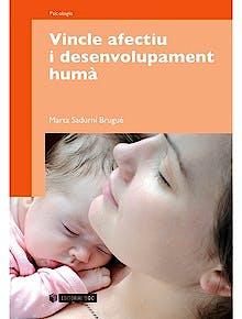 Portada del libro 9788497884945 Vincle Afectiu i Desenvolupament Humà