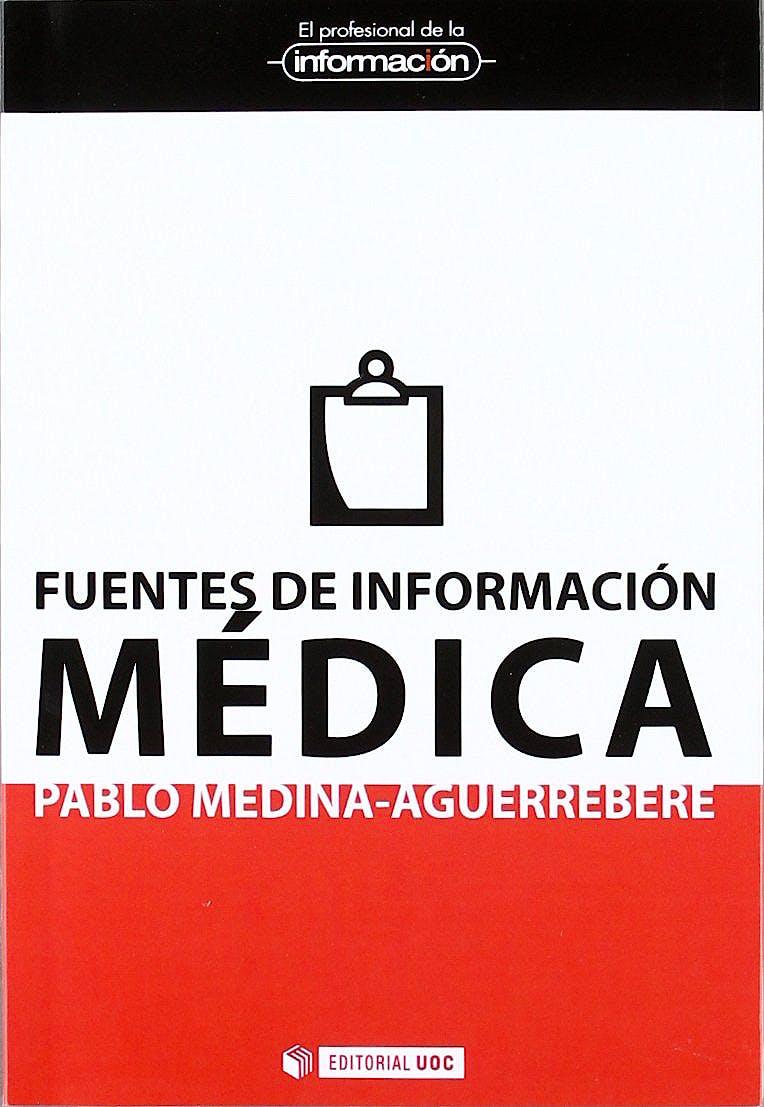 Portada del libro 9788497885560 Fuentes de Información Médica