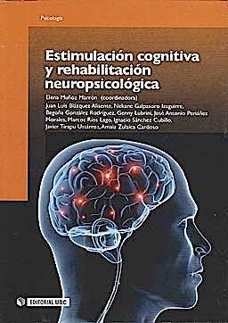 Portada del libro 9788497888622 Estimulación Cognitiva y Rehabilitación Neuropsicológica