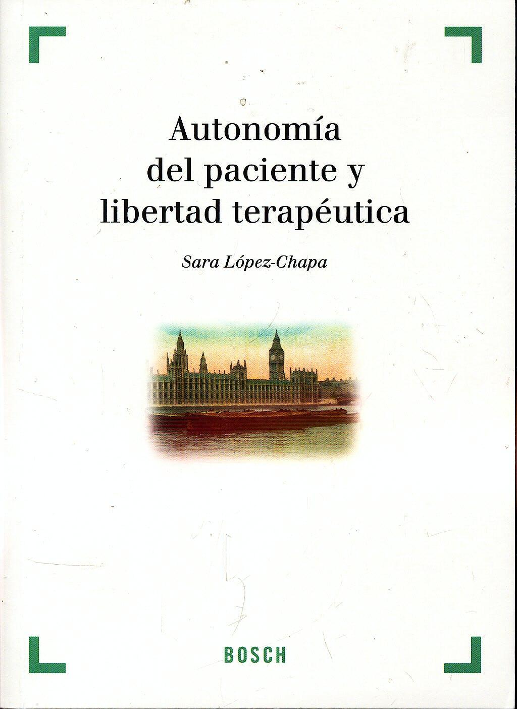 Portada del libro 9788497903455 Autonomia del Paciente y Libertad Terapeutica
