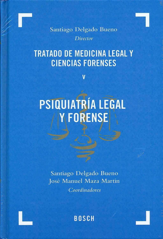 Portada del libro 9788497906944 Tratado de Medicina Legal y Ciencias Forenses, Tomo V: Psiquiatria Legal y Forense