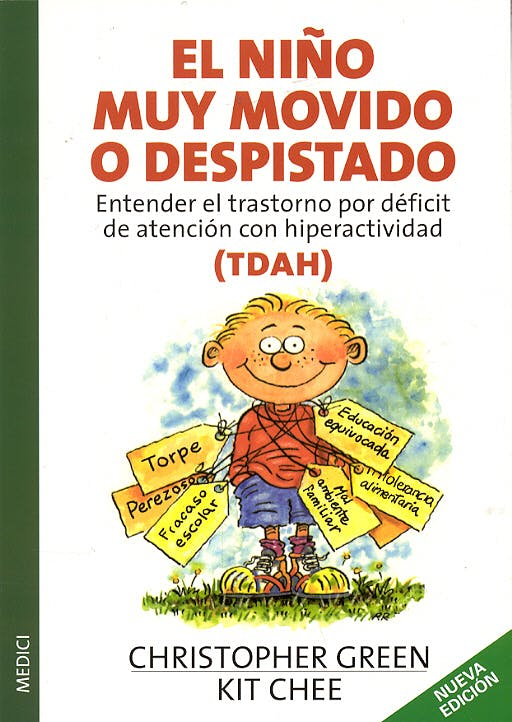 Portada del libro 9788497990004 El Niño muy Movido o Despistado. Entender el Trastorno por Deficit de Atencion con Hiperactividad (Tdah)