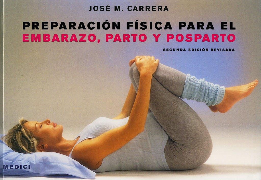 Portada del libro 9788497990530 Preparacion Fisica para el Embarazo, Parto y Posparto