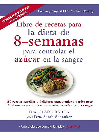 Portada del libro 9788497991605 Libro de Recetas para la Dieta de 8-Semanas para Controlar el Azúcar en la Sangre