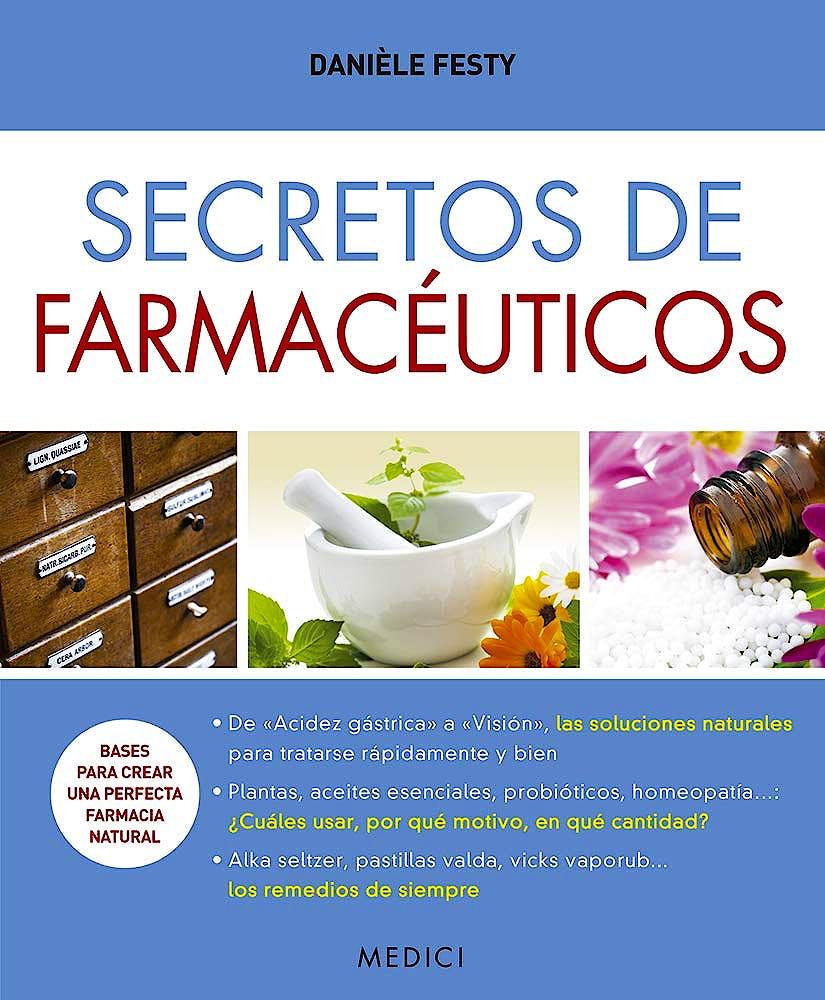 Portada del libro 9788497991711 Secretos de Farmacéuticos
