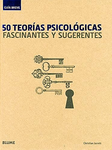 Portada del libro 9788498015607 50 Teorias Psicologicas Fascinantes y Sugerentes