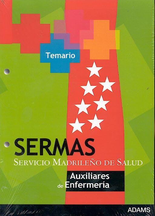 Portada del libro 9788498181609 Auxiliares de Enfermeria del Servicio de Salud de la Comunidad de Madrid (Sermas). Temario