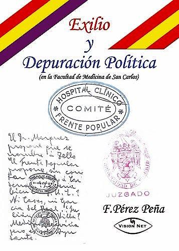 Portada del libro 9788498210040 Exilio y Depuracion Politica de los Profesionales del Clinico San Carlos