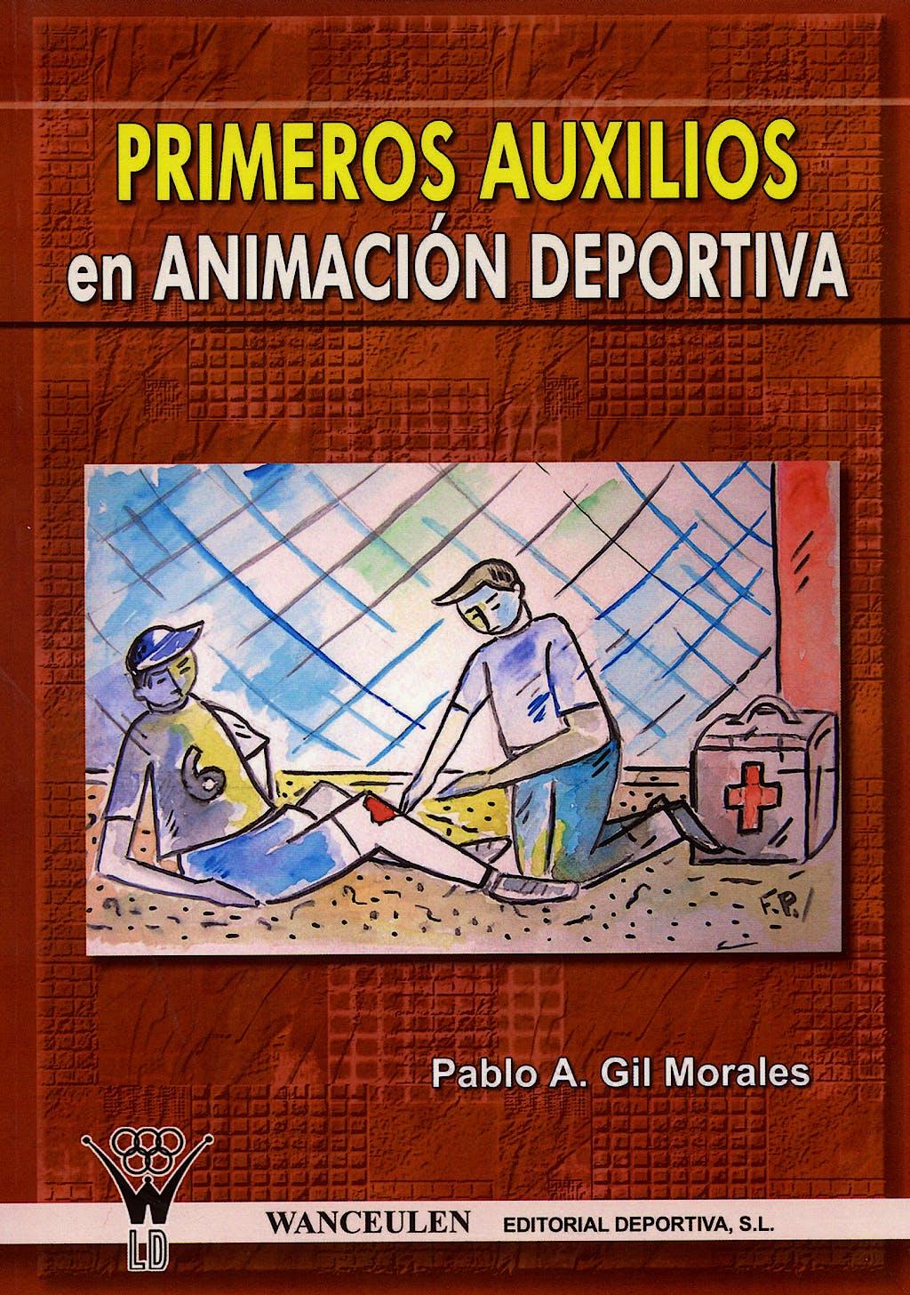 Portada del libro 9788498231366 Primeros Auxilios en Animación Deportiva