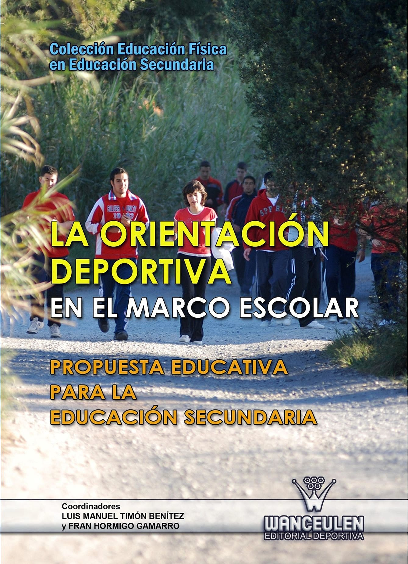 Portada del libro 9788498239072 La Orientación Deportiva en el Marco Escolar