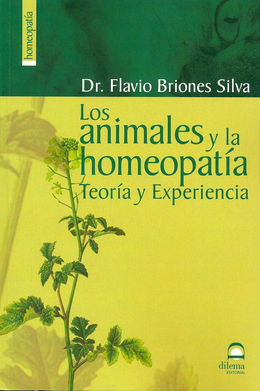 Portada del libro 9788498270365 Los Animales y la Homeopatía. Teoría y Experiencia