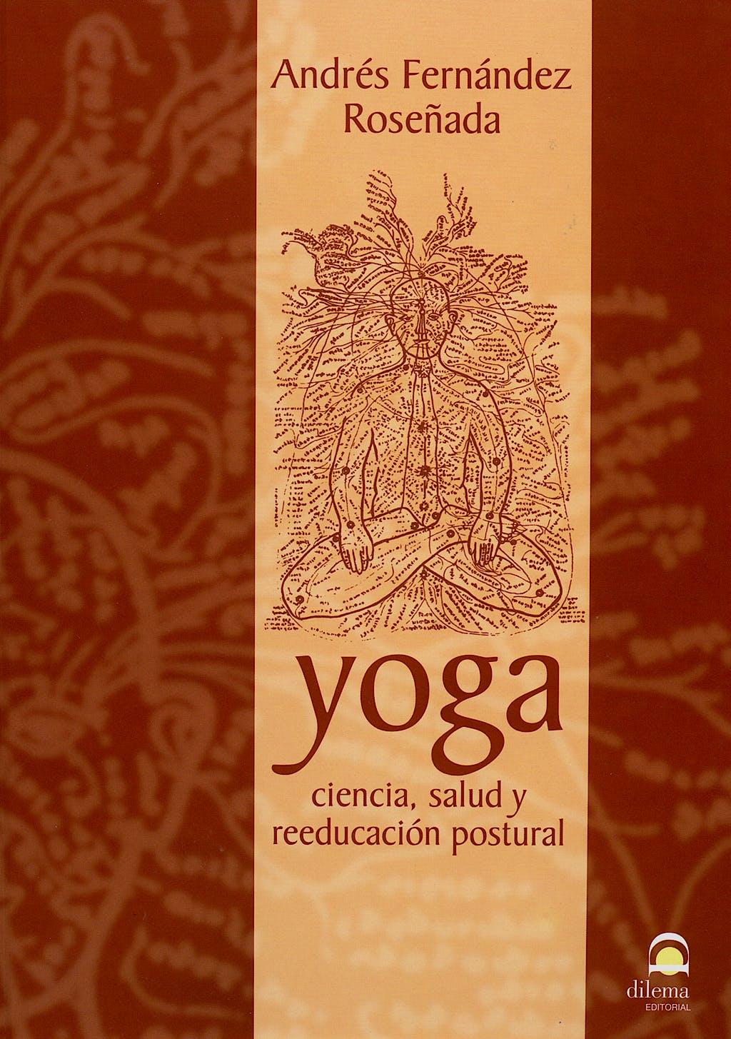 Portada del libro 9788498270426 Yoga. Ciencia Salud y Reeducacion Postural