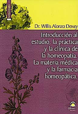 Portada del libro 9788498271034 Introduccion al Estudio, la Practica y la Clinica de la Homeopatia. la Materia Medica y la Farmacia Homeopatica