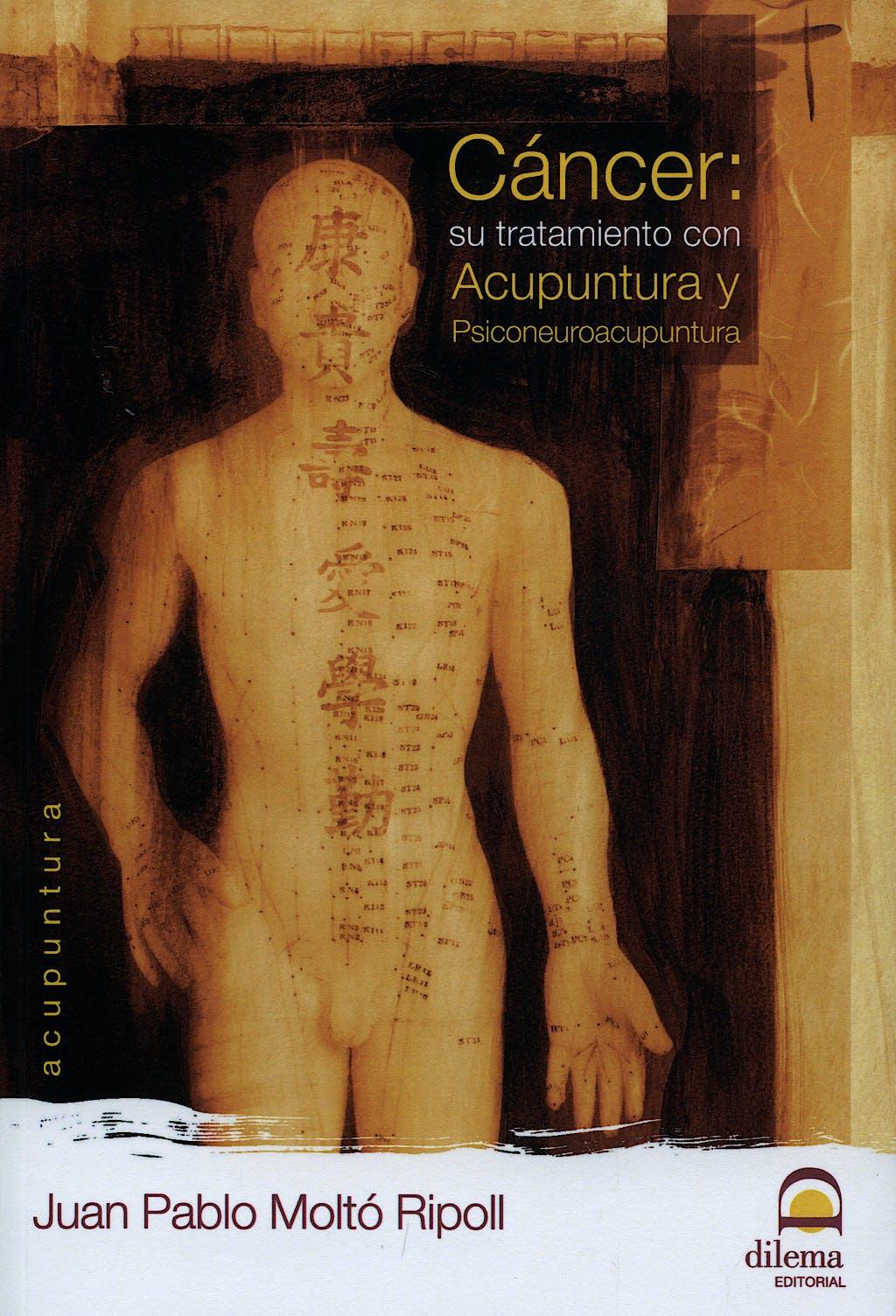 Portada del libro 9788498271072 Cancer: Su Tratamiento con Acupuntura y Psiconeuroacupuntura