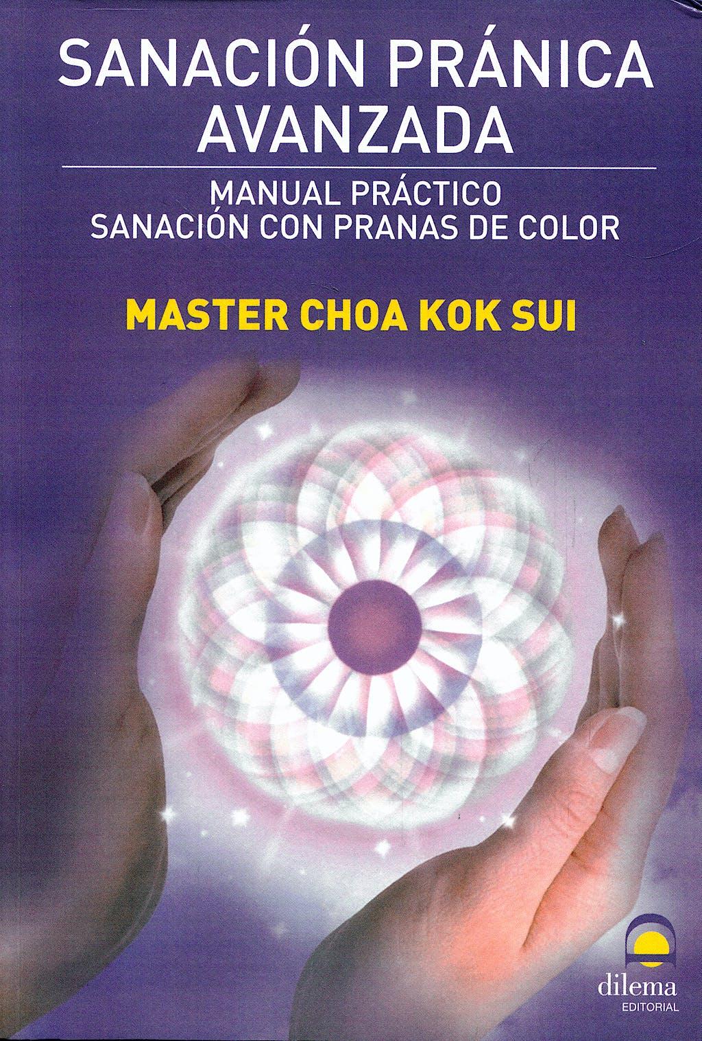 Portada del libro 9788498271232 Sanacion Pranica Avanzada