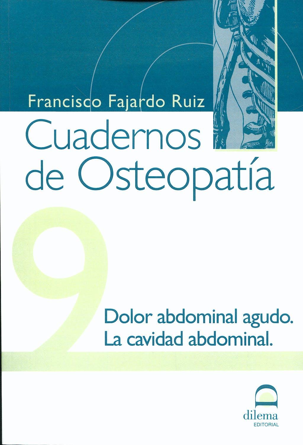 Portada del libro 9788498271348 Cuadernos de Osteopatía nº 9: Dolor Abdominal Agudo, la Cavidad Abdominal
