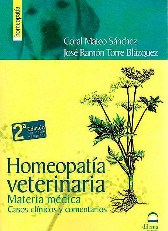 Portada del libro 9788498271386 Homeopatía Veterinaria. Materia Médica, Casos Clínicos y Comentarios