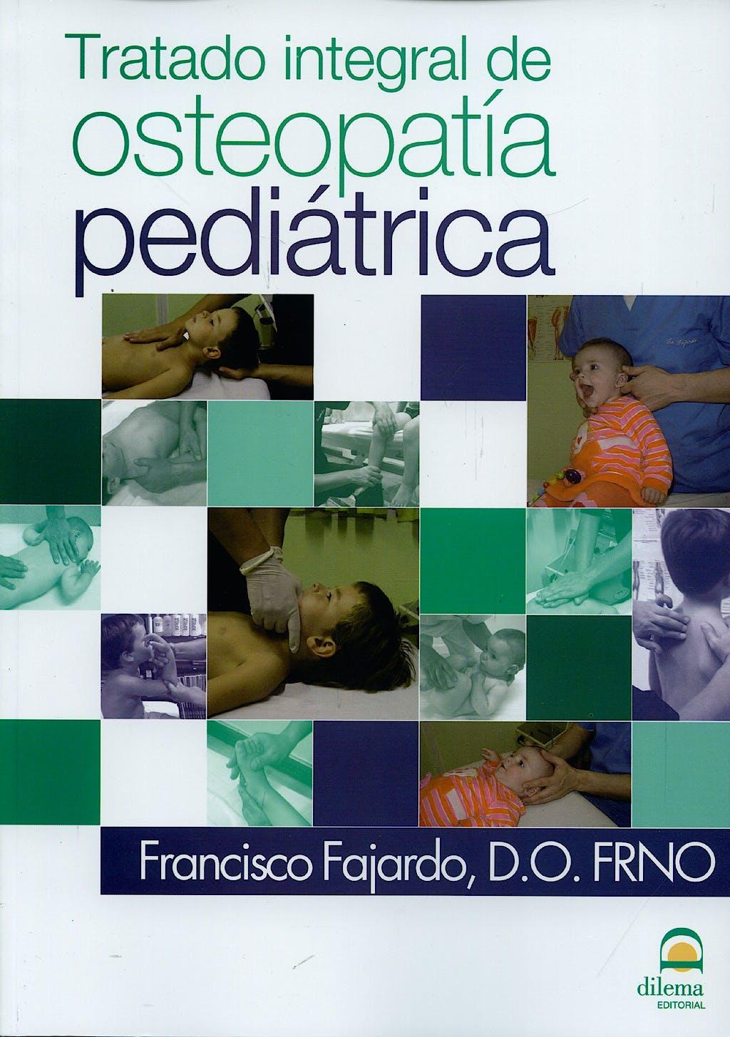 Portada del libro 9788498271812 Tratado Integral de Osteopatía Pediátrica