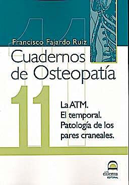 Portada del libro 9788498272307 Cuadernos de Osteopatía nº 11: la ATM, el Temporal, Patología de los Pares Craneales
