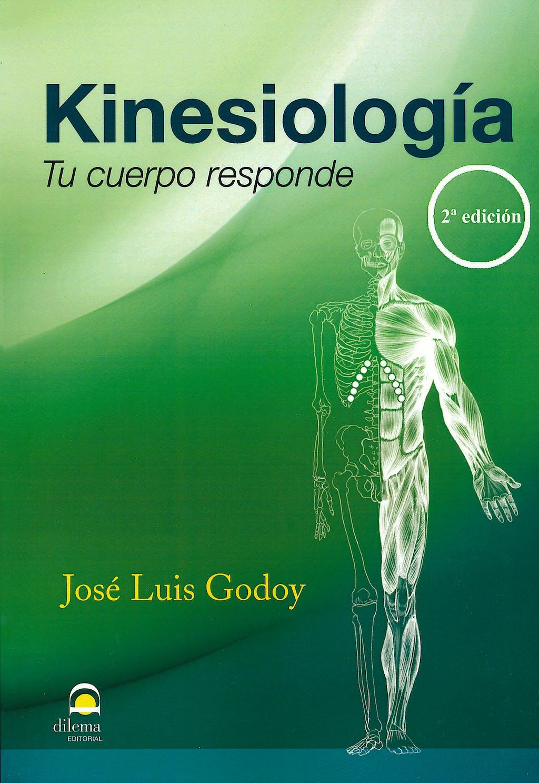 Portada del libro 9788498272482 Kinesiologia. Tu Cuerpo Responde