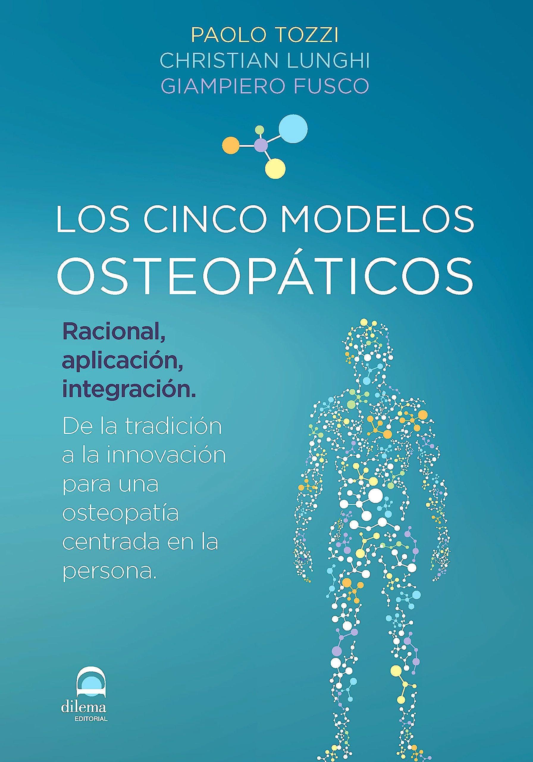 Portada del libro 9788498274066 Los Cinco Modelos Osteopáticos