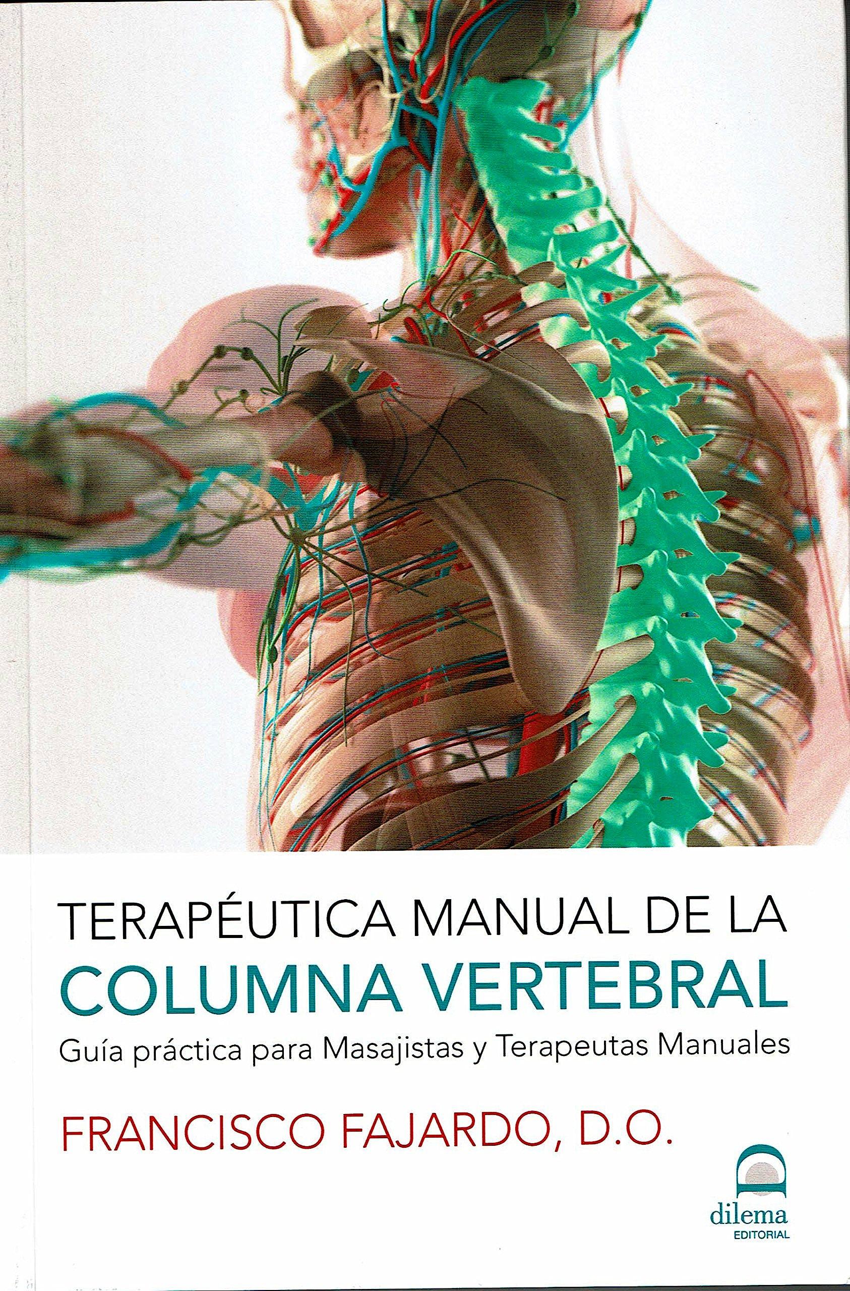 Portada del libro 9788498274134 Terapéutica Manual de la Columna Vertebral. Guía Práctica para Masajistas y Terapeutas Manuales