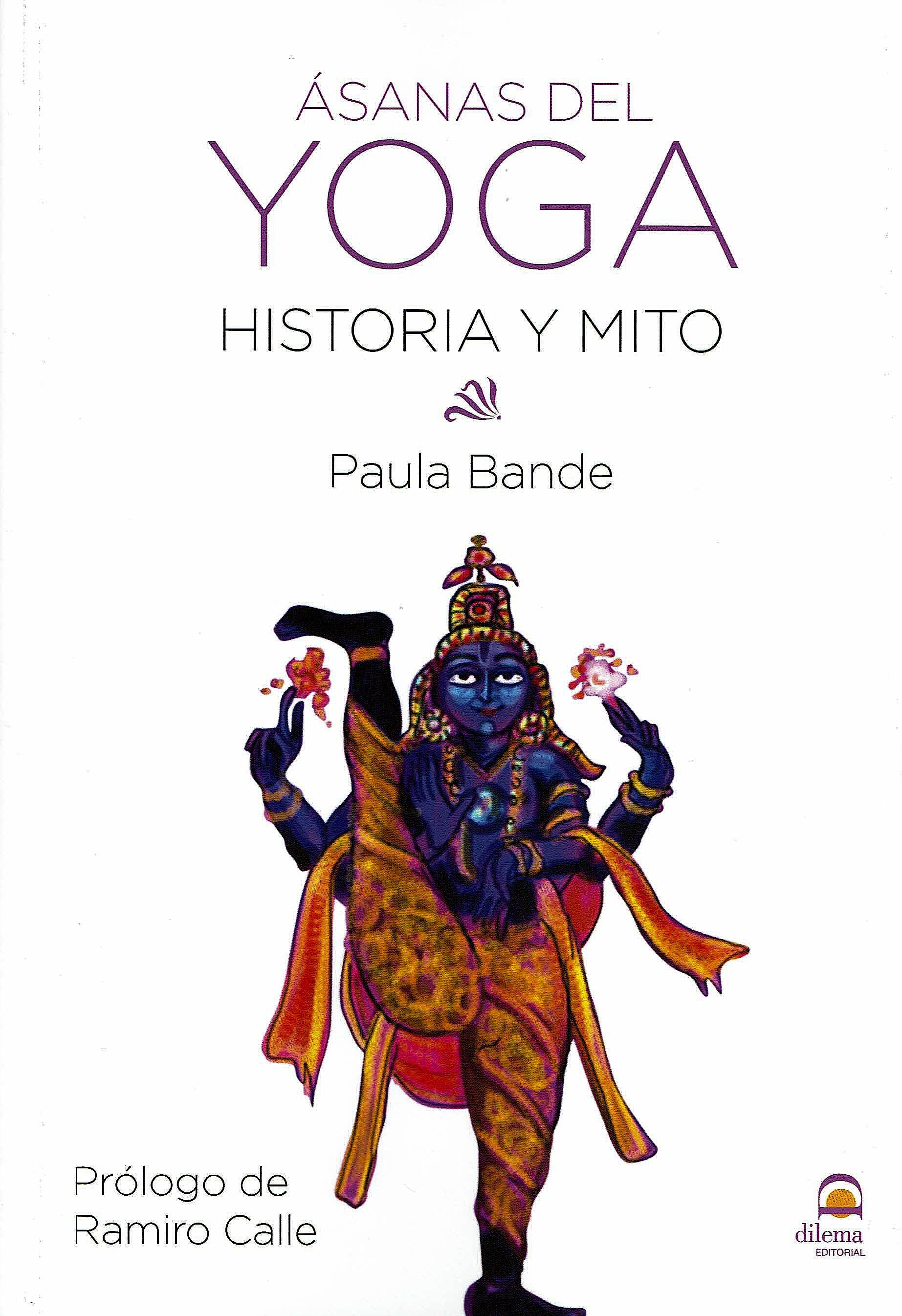 Portada del libro 9788498274400 Ásanas del Yoga. Historia y Mito