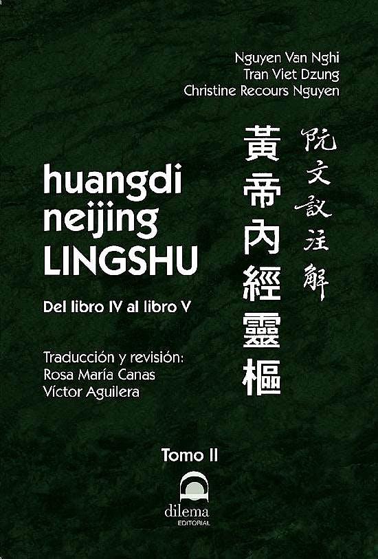 Portada del libro 9788498274943 Huangdi Neijing Lingshu, Tomo II: del Libro IV al Libro V