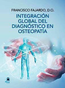 Portada del libro 9788498274974 Integración Global del Diagnóstico en Osteopatía