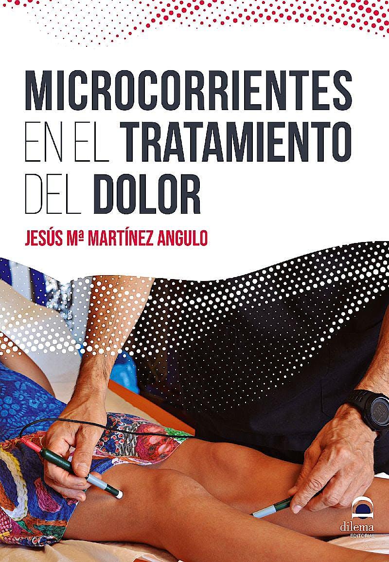 Portada del libro 9788498275018 Microcorrientes en el Tratamiento del Dolor