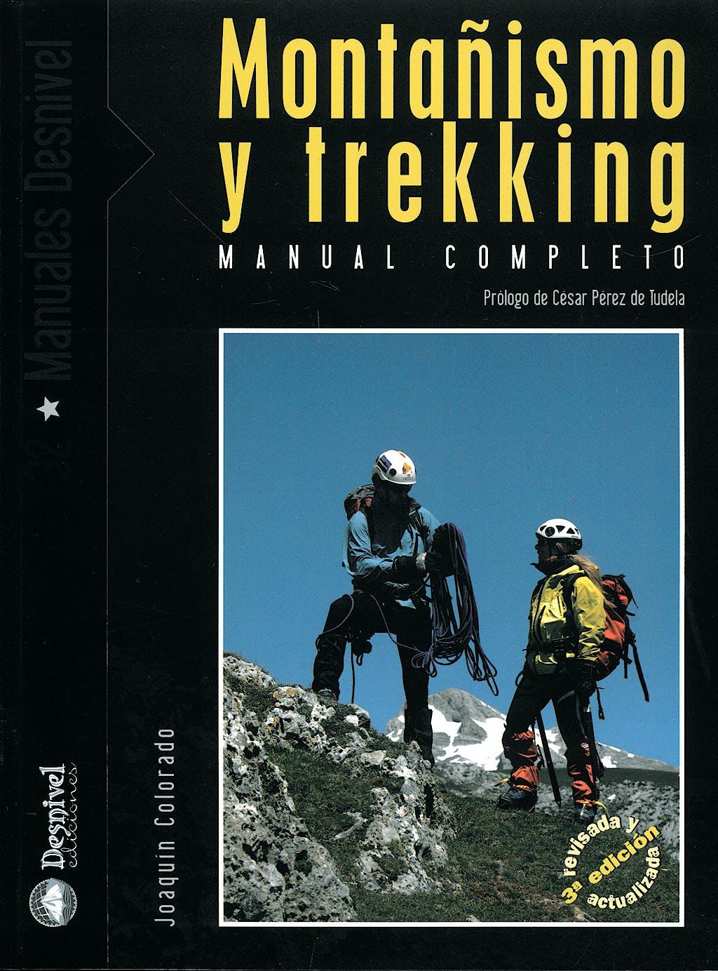 Portada del libro 9788498290394 Montañismo y Trekking. Manual Completo