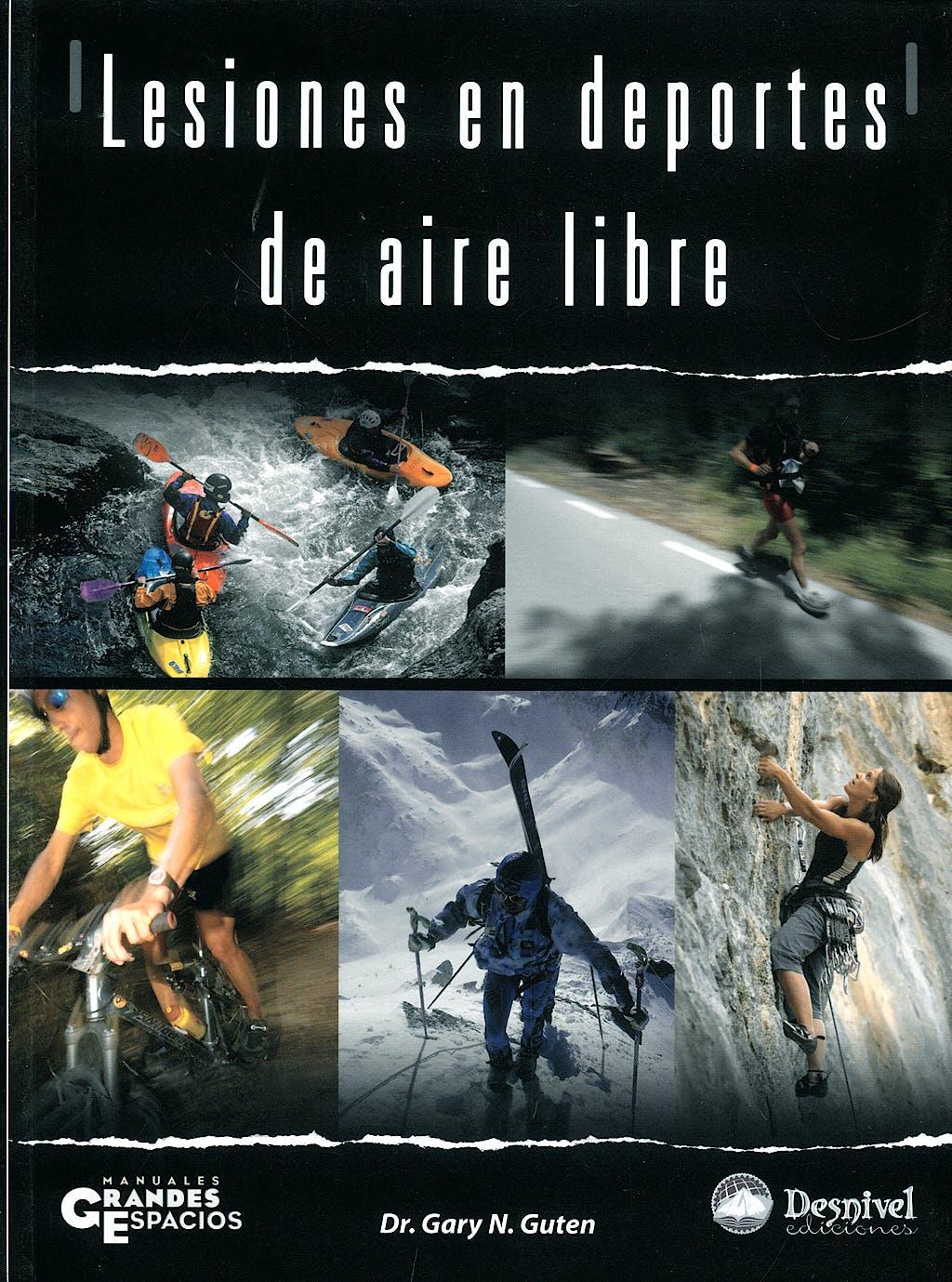 Portada del libro 9788498290578 Lesiones en Deportes de Aire Libre. Descripcion, Prevencion y Tratamiento
