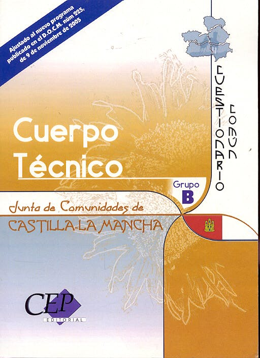 Portada del libro 9788498334142 Cuestionario Comun Oposiciones Cuerpo Tecnico. Junta de Comunidades de Castilla-la Mancha