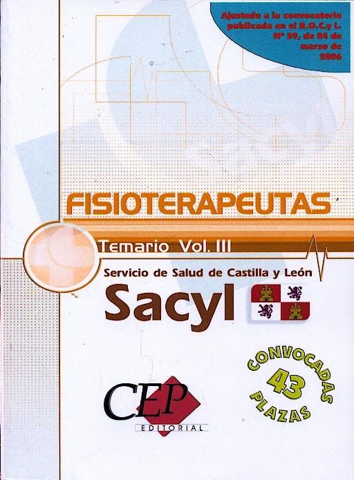 Portada del libro 9788498339000 Temario Volumen Iii Oposiciones Fisioterapeutas Servicio de Salud Castilla y Leon