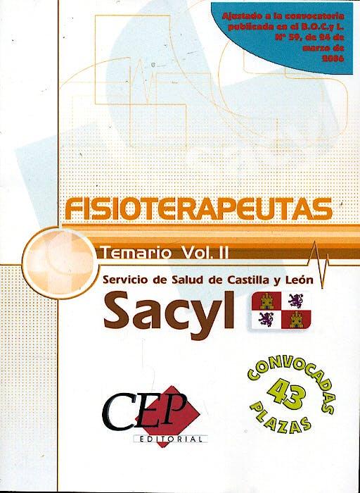 Portada del libro 9788498339246 Temario Volumen Ii Oposiciones Fisioterapeutas Servicio de Salud Castilla y Leon