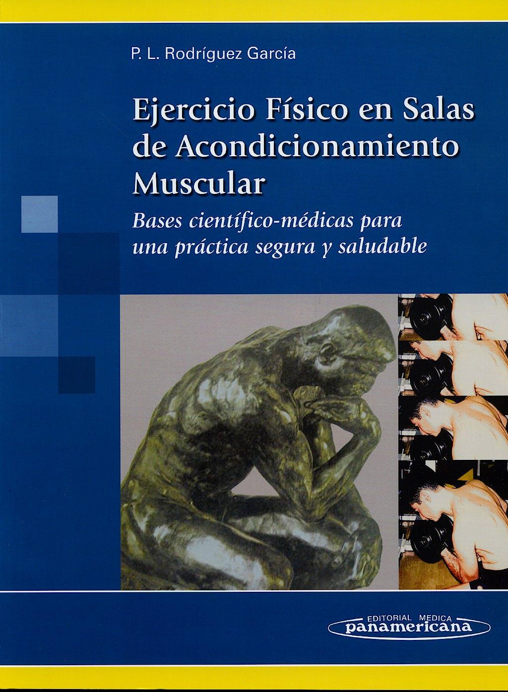 Portada del libro 9788498350050 Ejercicio Fisico en Salas de Acondicionamiento Muscular. Bases Cientifico-Medicas para una Practica Segura y Saludable