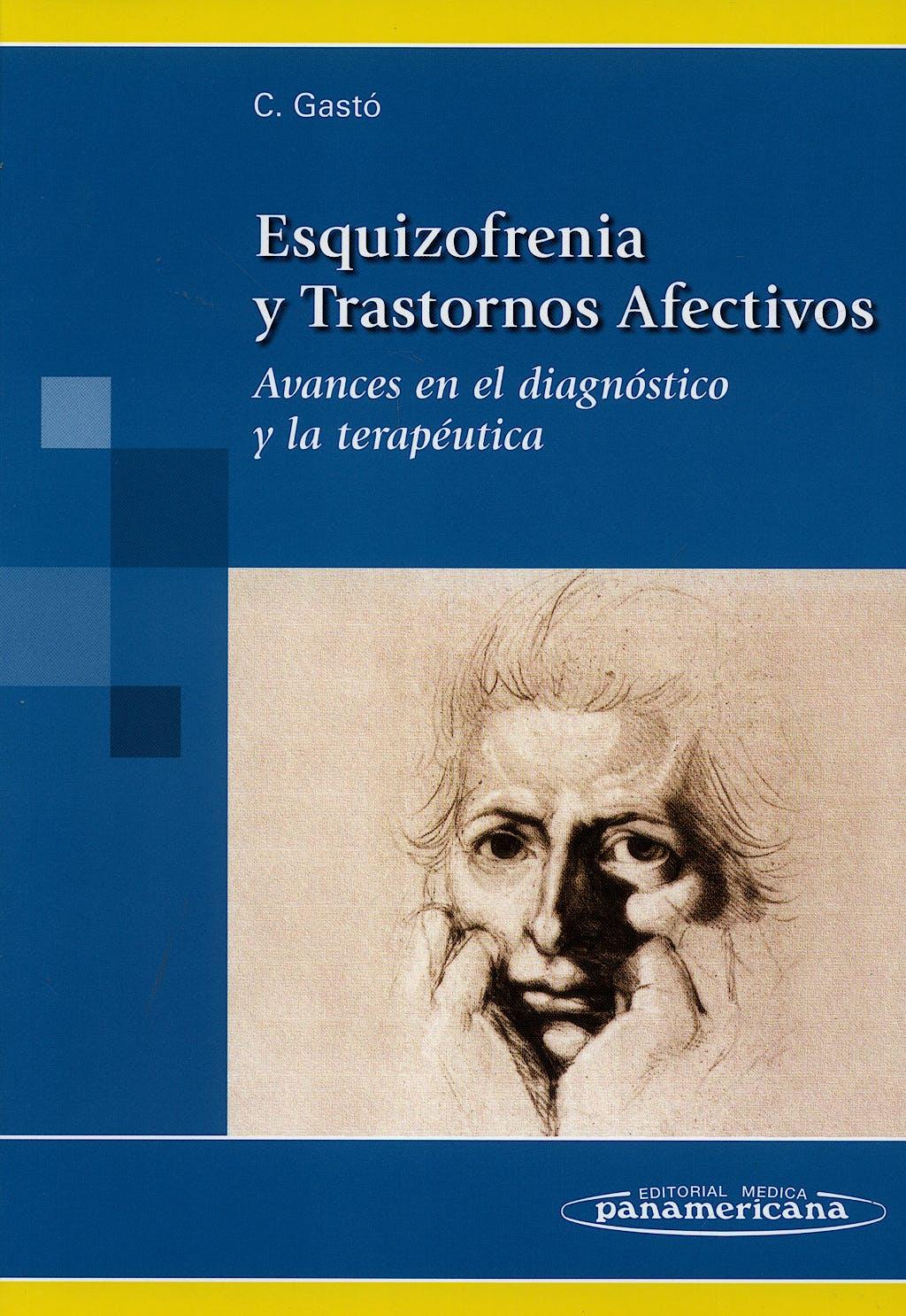 Portada del libro 9788498350579 Esquizofrenia y Trastornos Afectivos. Avances en el Diagnóstico y la Terapéutica