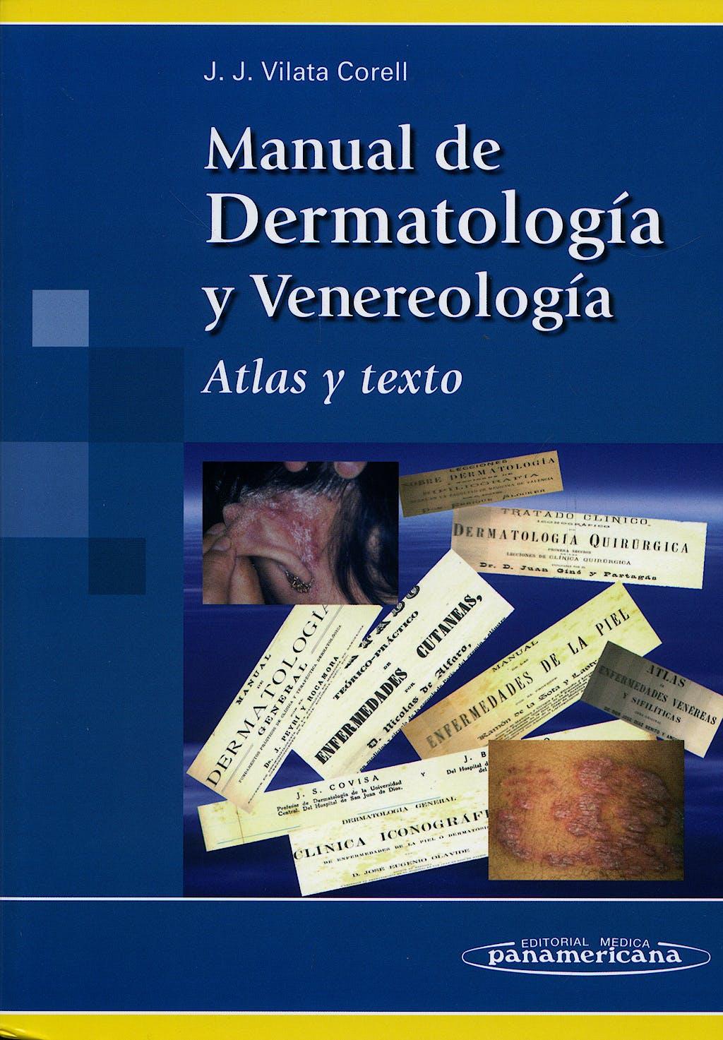 Portada del libro 9788498350692 Manual de Dermatologia y Venerologia. Atlas y Texto