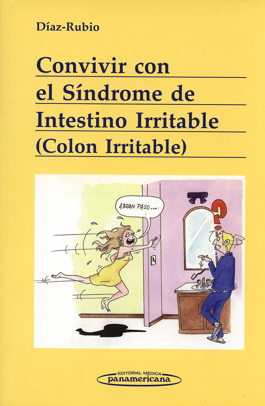 Portada del libro 9788498350944 Convivir con el Sindrome de Intestino Irritable (Colon Irritable)