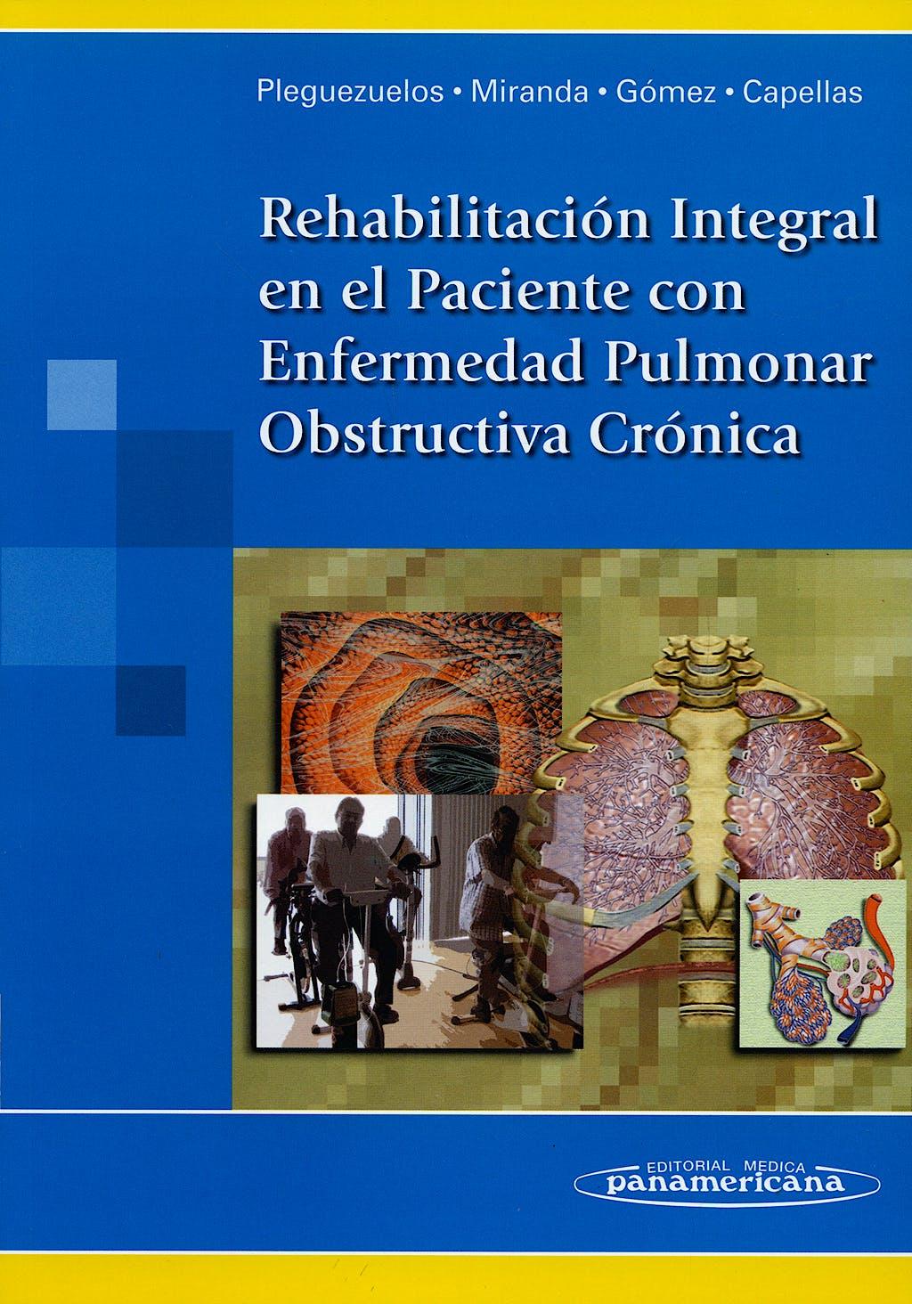 Portada del libro 9788498350968 Rehabilitacion Integral en el Paciente con Enfermedad Pulmonar Obstructiva Cronica