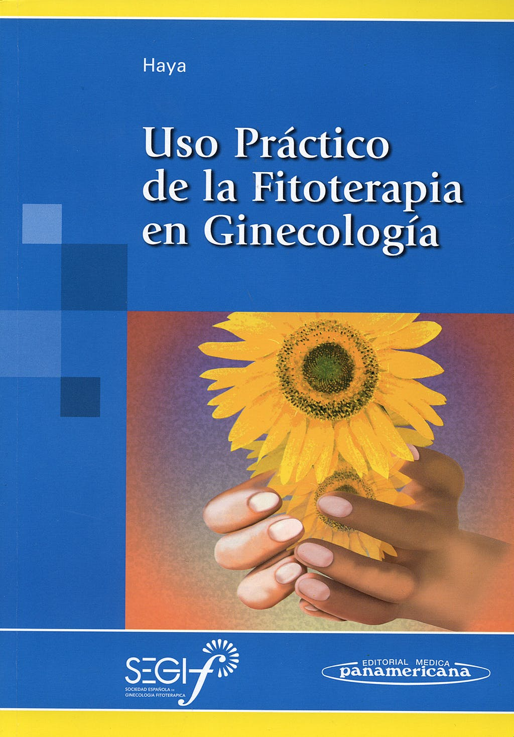 Portada del libro 9788498351187 Uso Practico de la Fitoterapia en Ginecologia