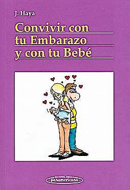 Portada del libro 9788498352450 Convivir con Tu Embarazo y con Tu Bebe