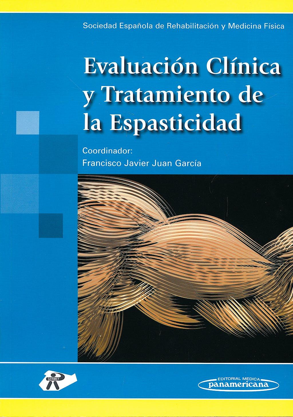 Portada del libro 9788498352528 Evaluacion Clinica y Tratamiento de la Espasticidad