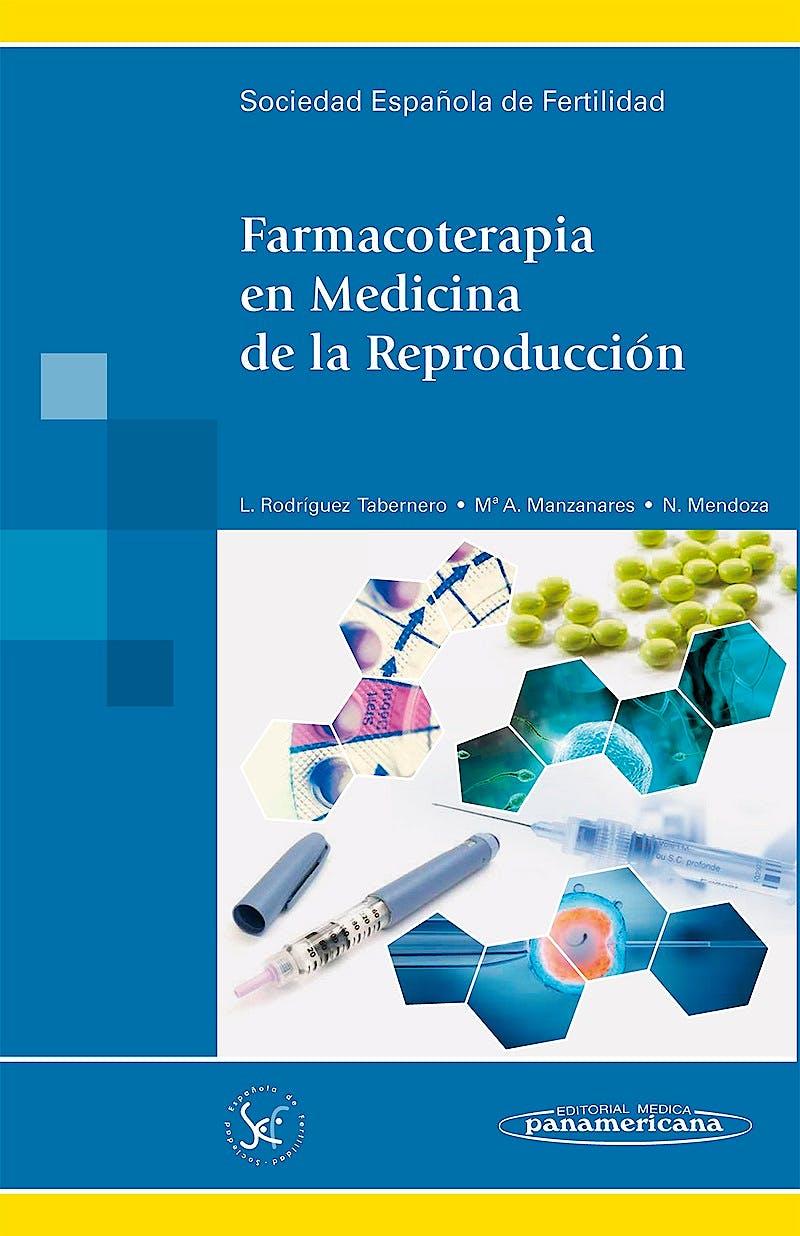 Portada del libro 9788498352658 Farmacoterapia en Medicina de la Reproducción